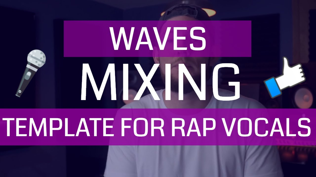 Waves Mixing Template For Rap Vocals
