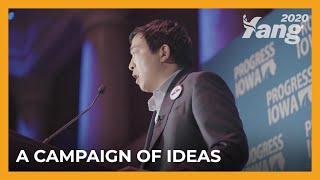 A Campaign of Ideas | Andrew Yang for President