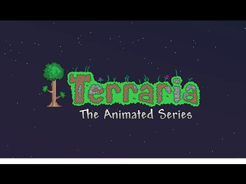 Terraria Animated Series All Episodes. Yes, all of them. No more to come. No more to go.