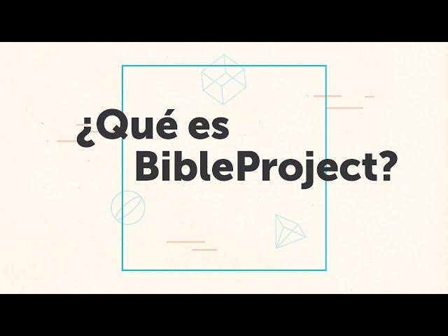 ¿Qué es BibleProject?
