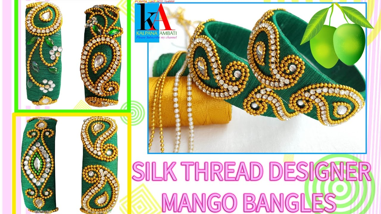 How To Make Silk Thread Designer Mango Bangles At Home Youtube