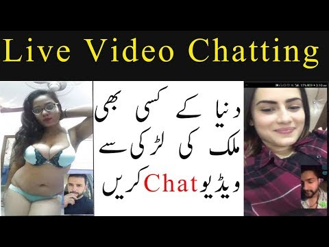 live chatting Free Video Call with Girls   Android app 2018 Pakistani Girls   urdu/hindi