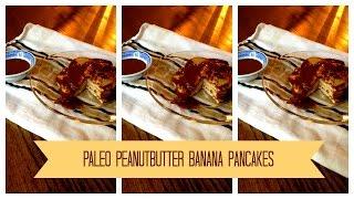 Paleo Peanut Butter Banana Pancakes
