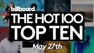Early Release! Billboard Hot 100 Top 10 May 27th 2017 Countdown | Official