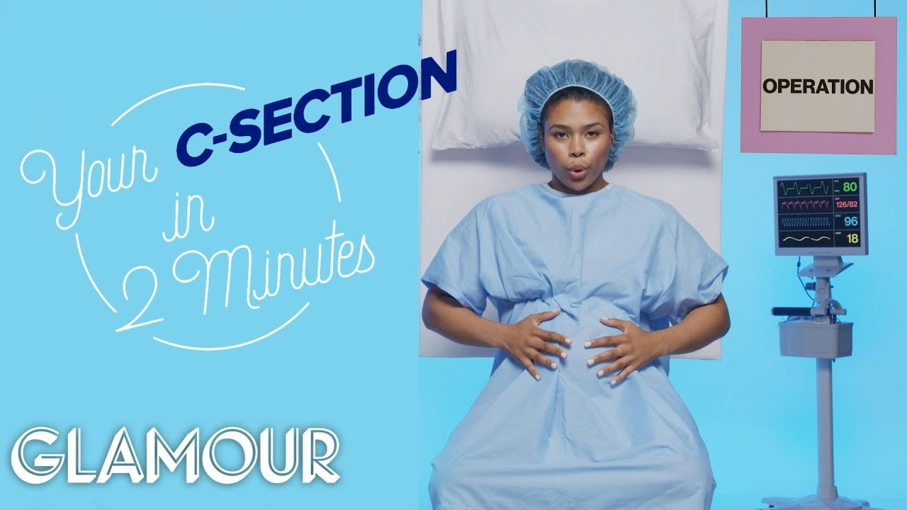 This is Your C-Section in 2 Minutes | Glamour