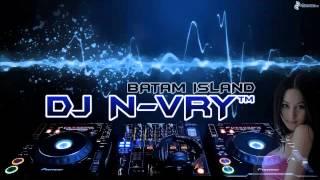 DJ N-VRY V3™ IZINKAN AQ SELINGKUH FUNKY HOUSE BEAT 2015