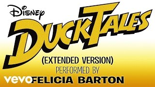 "Download Felicia Barton - DuckTales (From ""DuckTales""/Extended Version/Audio Only) Mp3 and Videos"