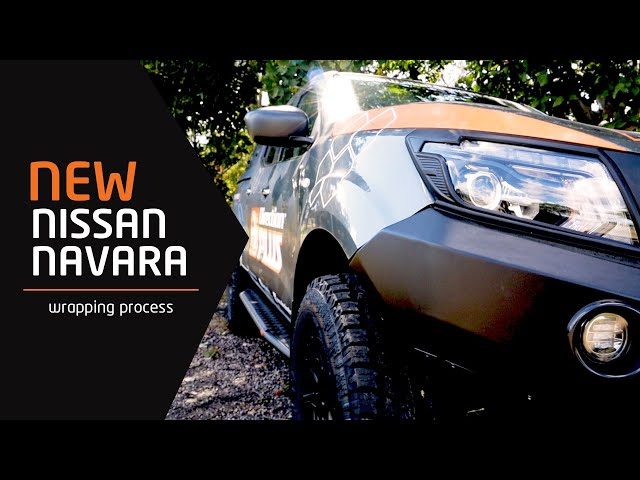 NEW Nissan Navara 2020 - Wrapping Process