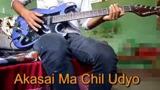Akasai Ma Chil Udyo Guitar Lessons Sishir Lama