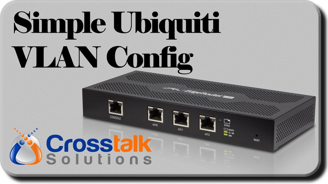 Simple Ubiquiti VLAN Config