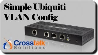 Simple Ubiquiti VLAN Config