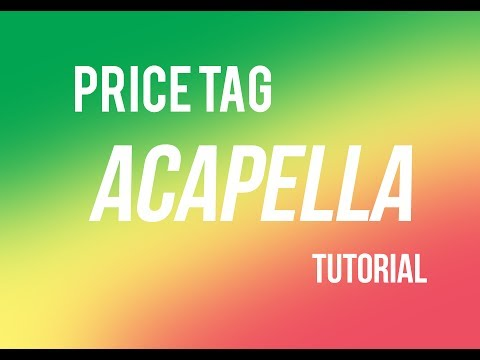 🎧 Acapella Tutorial For Beginners -  Price Tag By Jessie J