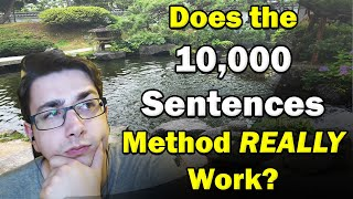 The 10,000 Sentences Method Doesnt Work By Itself
