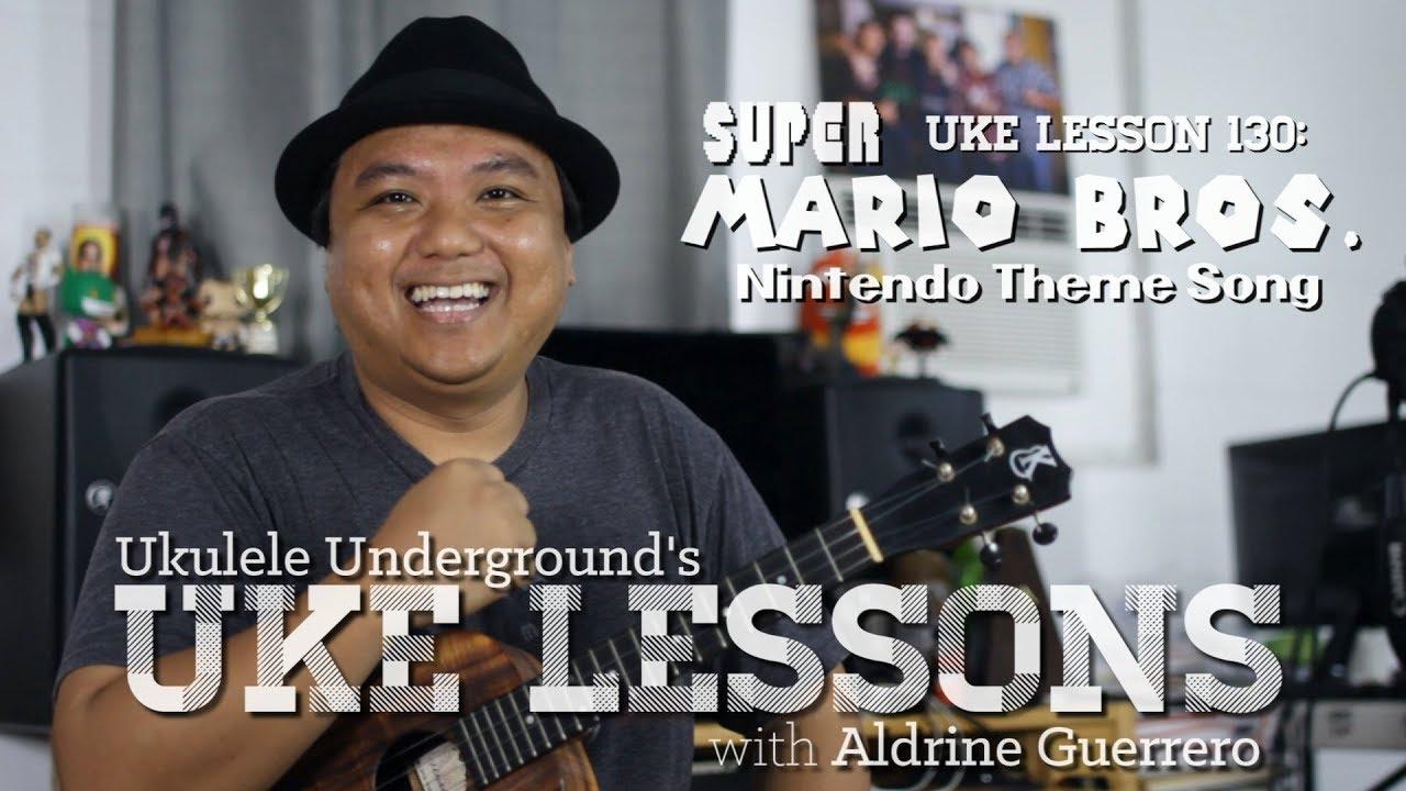 Uke Lesson 130 – Super Mario Bros  (Nintendo Theme)