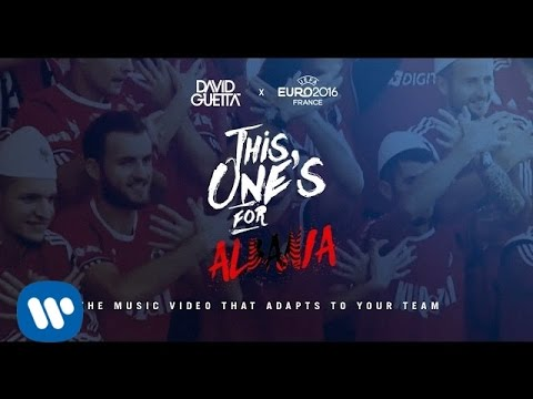 David Guetta ft. Zara Larsson - This One's For You Albania (UEFA EURO 2016™ Official Song)