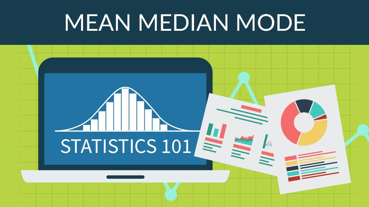 statistics 101 mean median mode youtube