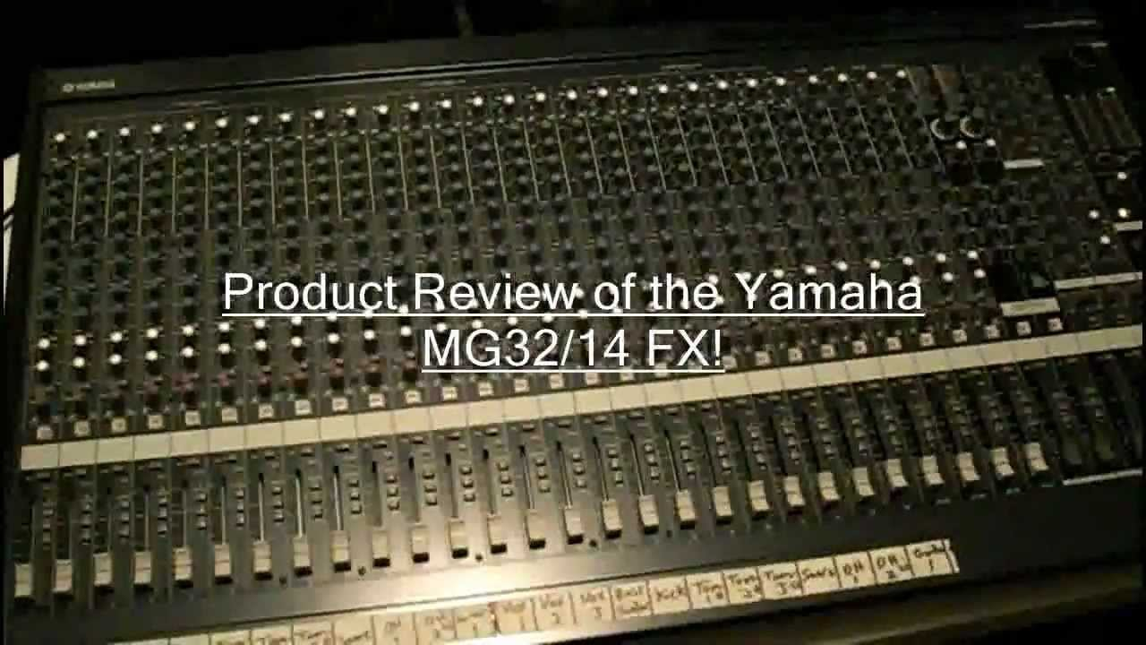yamaha mg32 14 fx product review by dj jd bass youtube