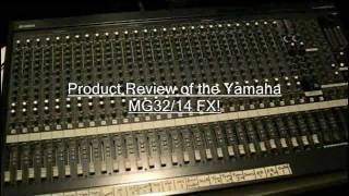 Yamaha MG32/14 FX Product Review by DJ JD Bass!