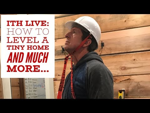 Incredible Tiny Homes Live: How to Level A Tiny Home  plus much more...