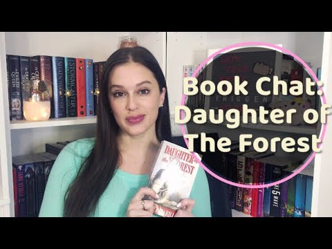 Book Chat || Daughter Of The Forest