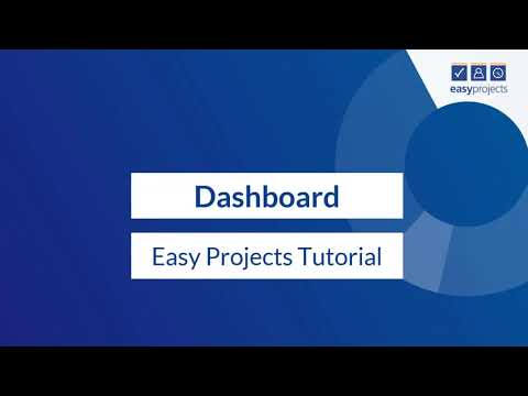 Dashboard - Easy Projects Tutorial