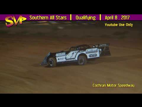 Cochran Motor Speedway | Southern All Stars Qualifying | April 8 , 2017