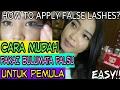 Cara pasang bulumata palsu untuk pemula (Easy!!) || HOW TO APPLY FALSE LASHES || Vina Maysha
