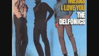 The Delfonics - You Are Gone