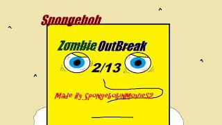 spongebob zombie Outbreak 2/13