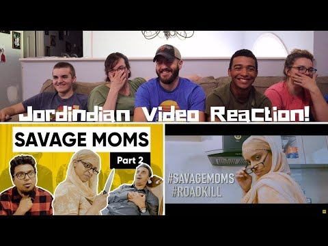 Play Savage Moms Part 2 Ft Lilly Singh | Superwoman | Jordindian REACTION!
