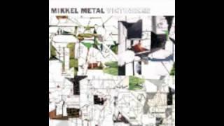 mikkel metal - victimizer