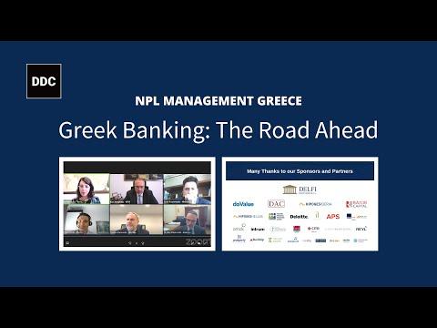 NPL Management Greece 2021: Greek Banking - The Road Ahead #NPL #Greece