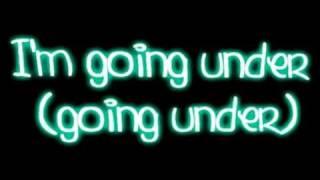 Evanescence Going Under Lyrics