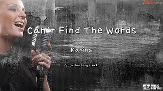 Can't Find The Words - Karina (Instrumental & Lyrics)