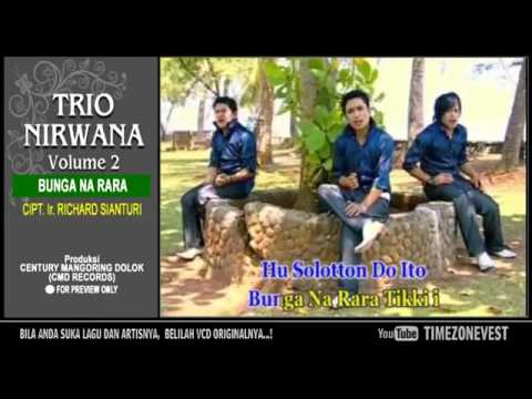 Trio Nirwana   BUNGA NA RARA   Lagu Batak Populer