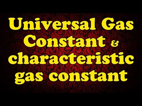 Difference Between Universal Gas Constant and characteristic gas constant | Explain gas constant