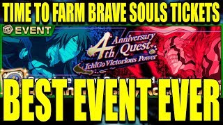 BEST EVENT EVER 4th ANNIVERSARY FARMING BRAVE SOULS TICKETS Bleach Brave Souls