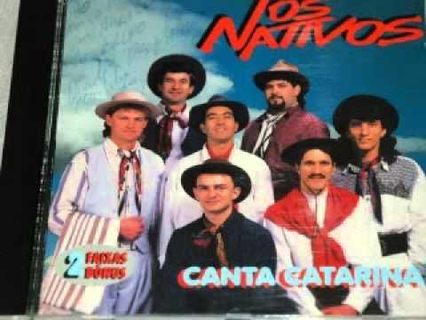 CANTA CATARINA - OS NATIVOS