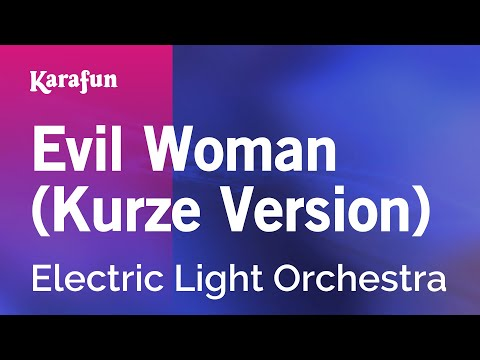 Karaoke Evil Woman (Short version) - Electric Light Orchestra *