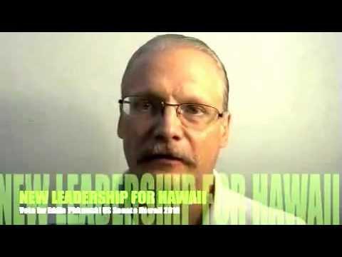 EDDIE US SENATOR HAWAII 2014 UNITED STATES SENATE LEADERSHIP FOR HAWAII DETAILED PLATFORM PART2.mp4