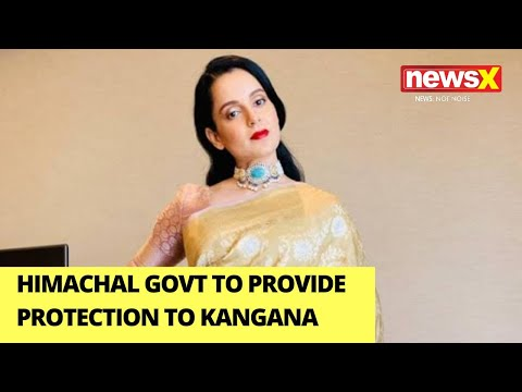 Himachal Govt to provide protection to Kangana | All the latest | NewsX