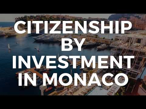 CITIZENSHIP BY INVESTMENT IN MONACO