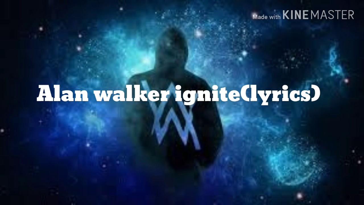 Alan walker (ignite) lyrics - YouTube