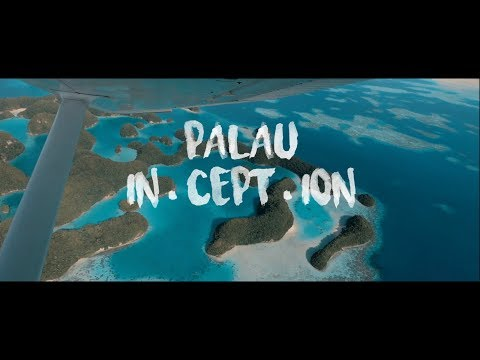 Palau, the in-cept-ion trip.VLOG
