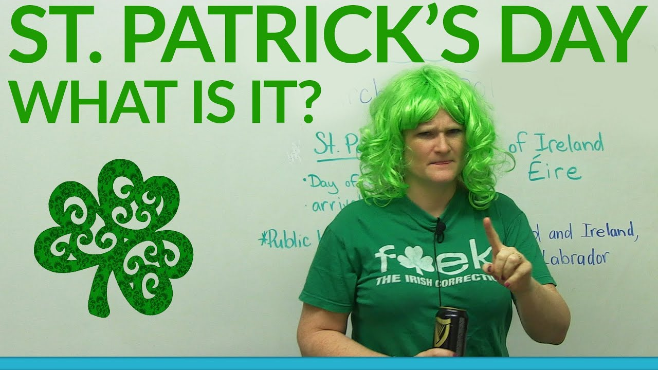 what is st patrick s day youtube