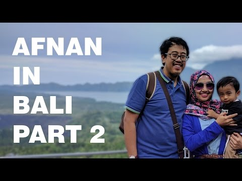 Afnan Goes To BALI!!! Part 2