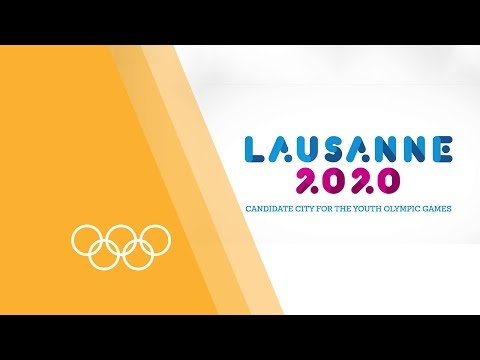 Welcome to Lausanne 2020 - Host City for the Winter Youth Olympic Games 2020
