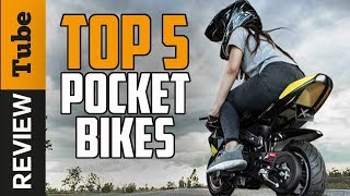 ✅Pocket Bike: Best Pocket Bike 2018 (Buying Guide)