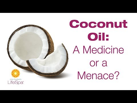 Coconut Oil: A Medicine or a Menace?  | John Douillard's LifeSpa