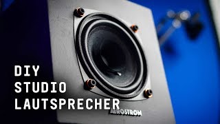 DIY Studio-Lautsprecher bauen – Meine AEROSTRØMs